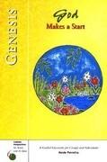Genesis: God Makes a Start