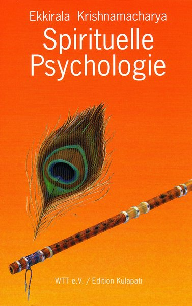 Spirituelle Psychologie als Buch von Ekkirala K...