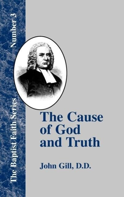 The Cause of God and Truth als Buch
