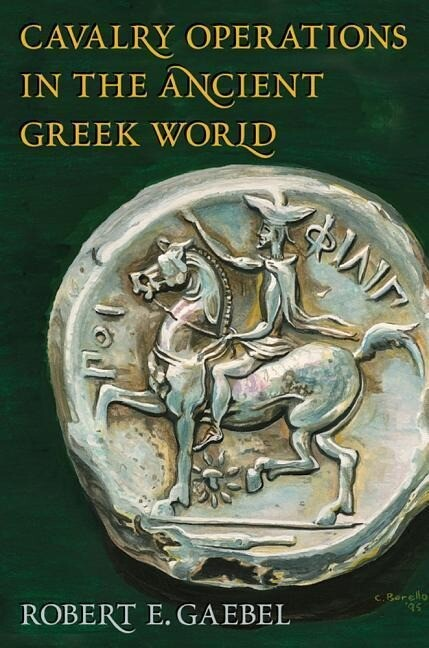 Cavalry Operations in the Ancient Greek World als Buch