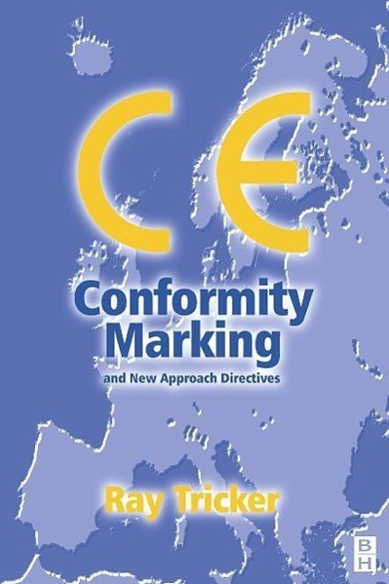 Ce Conformity Marking: And New Approach Directives als Buch