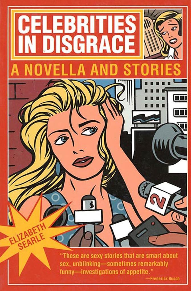 Celebrities in Disgrace: A Novella and Stories als Taschenbuch