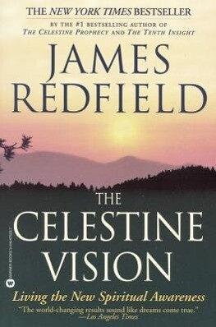 The Celestine Vision: Living the New Spiritual Awareness als Taschenbuch