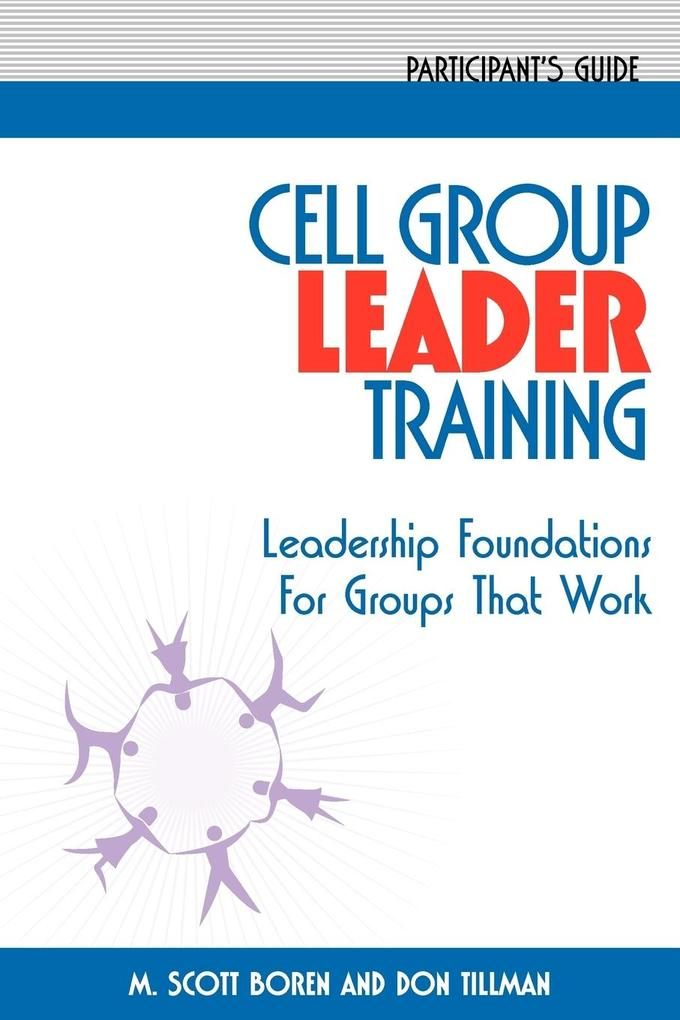 Cell Group Leader Training Participant's Guide als Taschenbuch