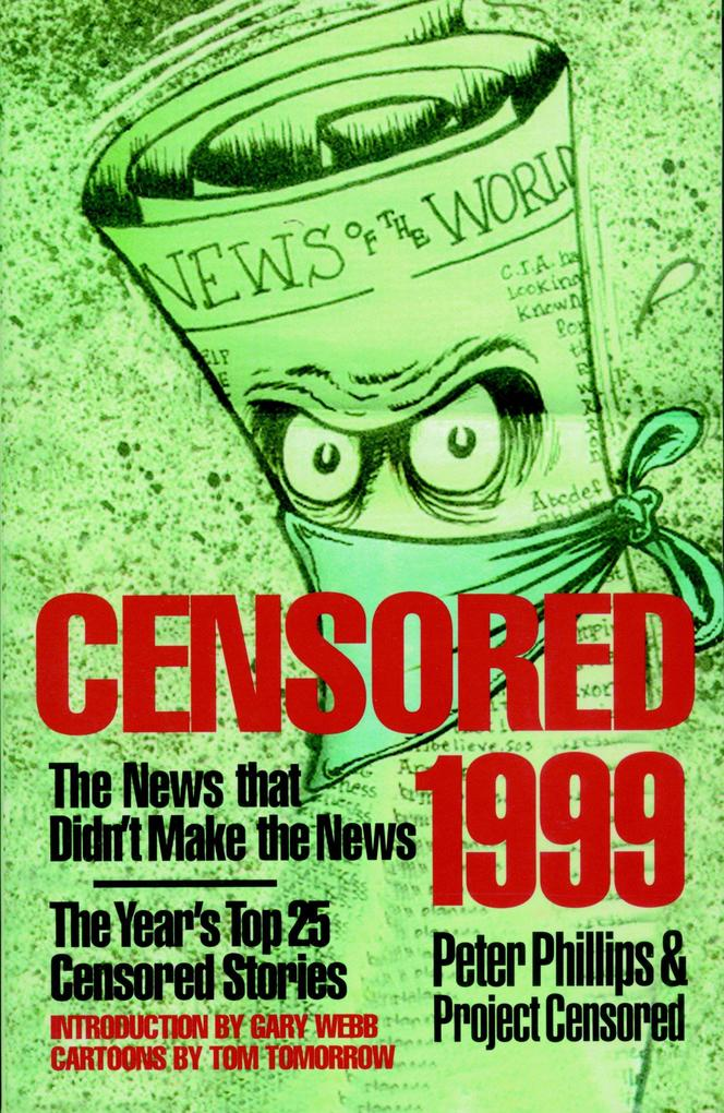 Censored 1999: The Year's Top 25 Censored Stories als Taschenbuch