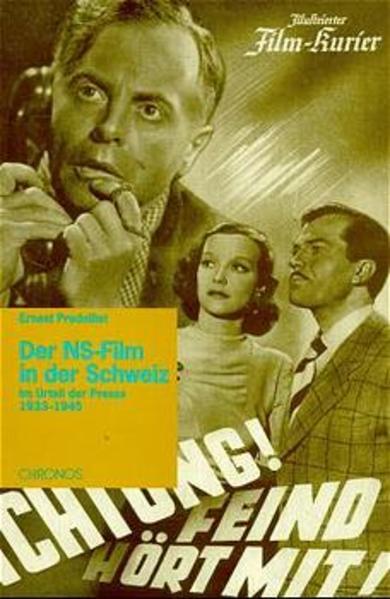 Der NS-Film in der Schweiz im Urteil der Presse...
