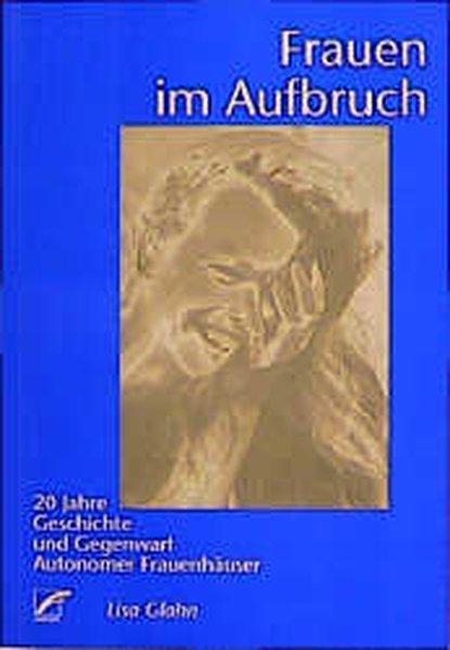 Frauen im Aufbruch als Buch von Ines Gutschmidt...