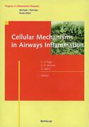 Cellular Mechanisms in Airways Inflammation