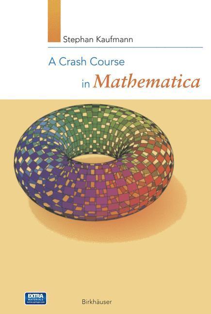 A Crash Course in Mathematica als Buch von Step...