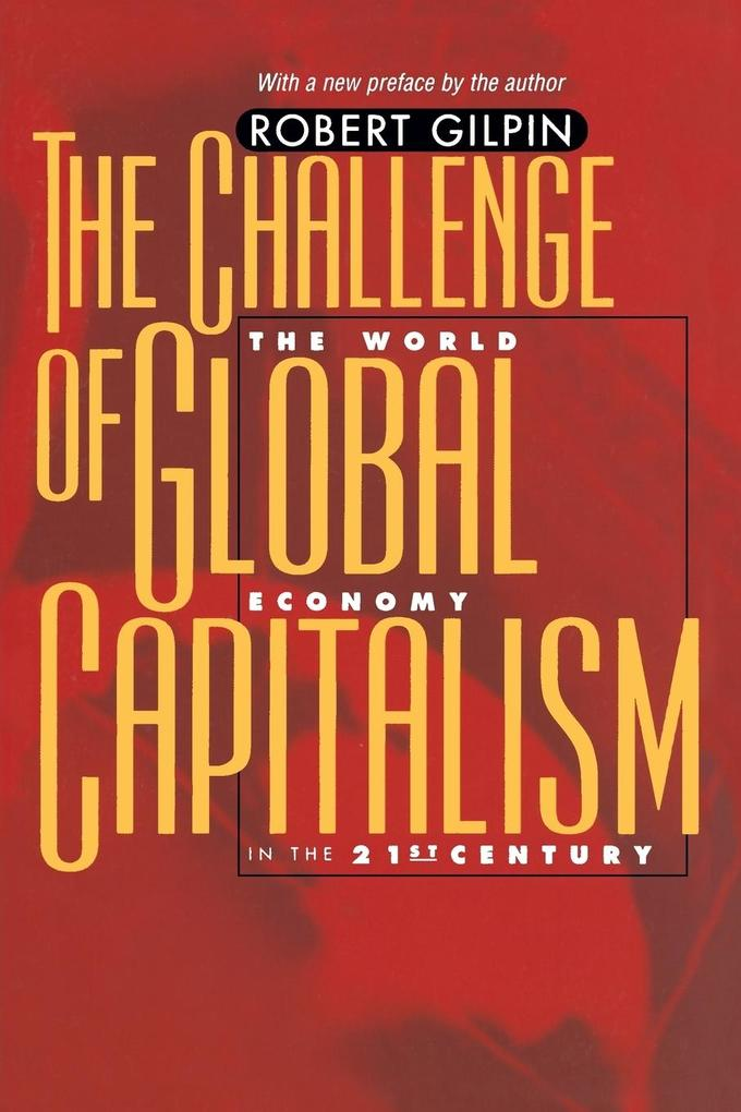 The Challenge of Global Capitalism: The World Economy in the 21st Century als Buch