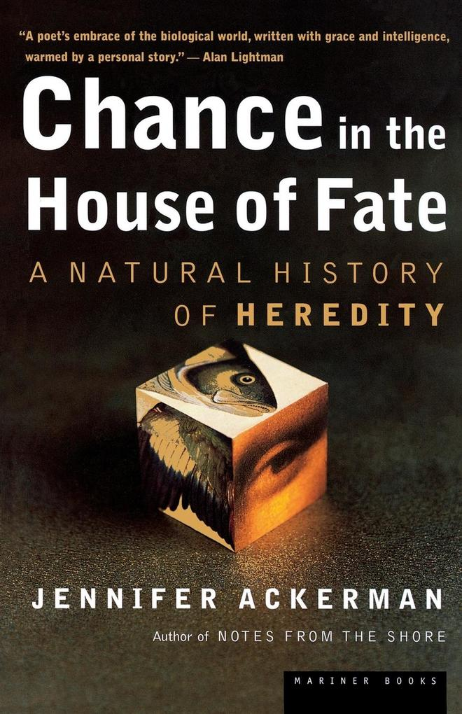 Chance in the House of Fate: A Natural History of Heredity als Taschenbuch