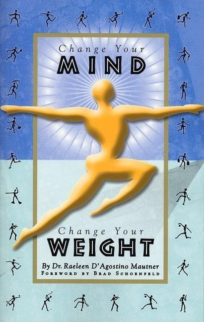 Change Your Mind, Change Your Weight als Taschenbuch