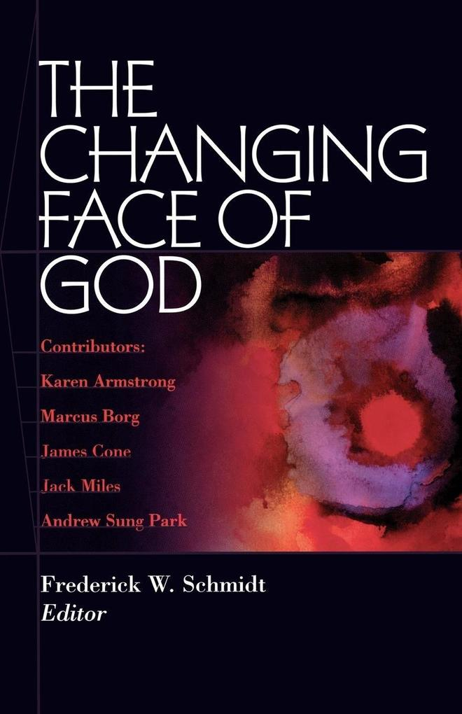 The Changing Face of God als Taschenbuch