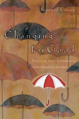 Changing for Good: Rediscovering Passion & Wonder als Taschenbuch