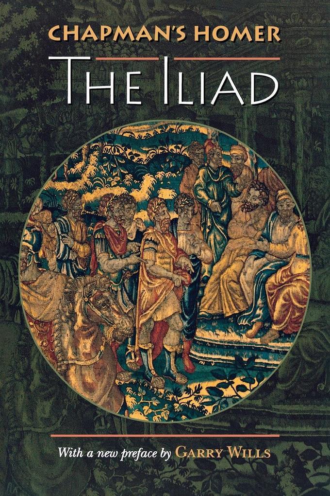 Chapman's Homer: The Iliad als Buch