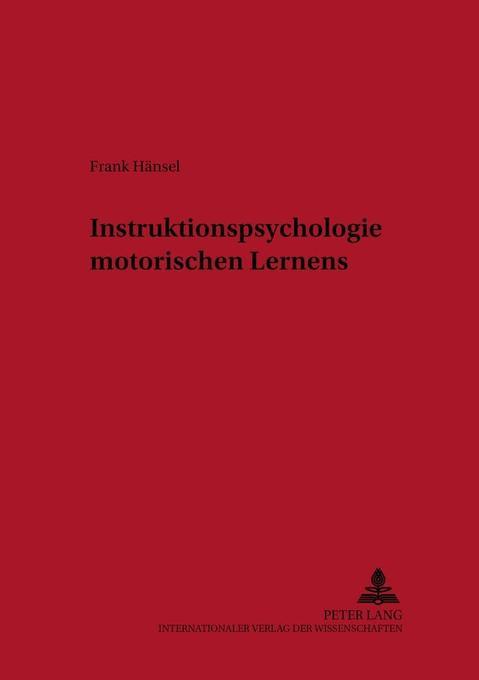 Instruktionspsychologie motorischen Lernens als Buch (kartoniert)