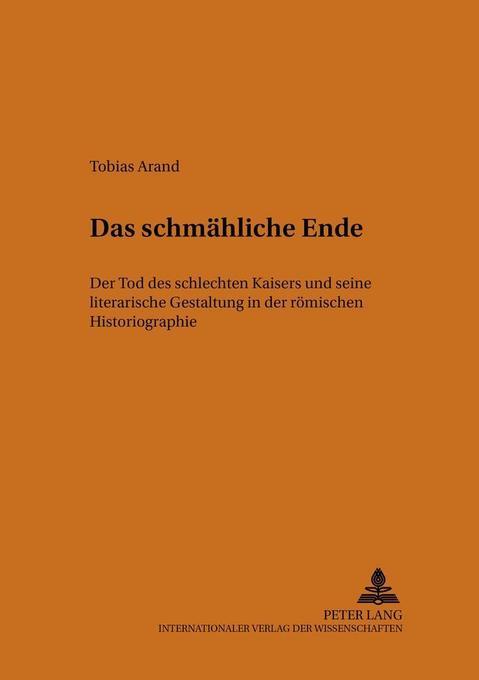 Das schmähliche Ende als Buch von Tobias Arand