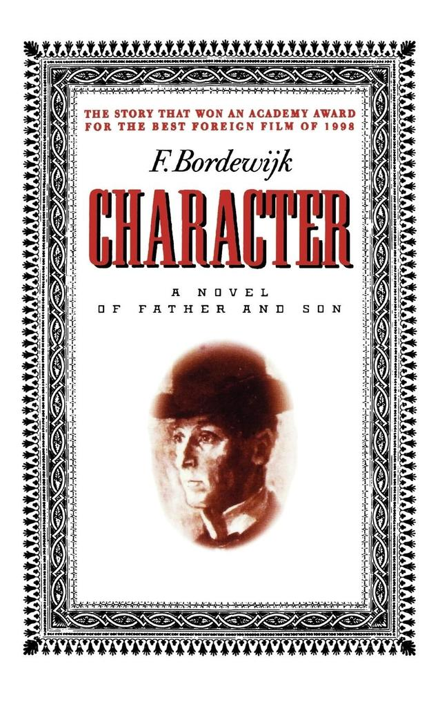 Character: A Novel of Father and Son als Taschenbuch