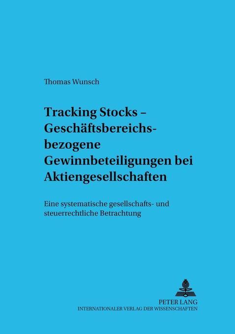 Tracking Stocks - Geschäftsbereichsbezogene Gew...