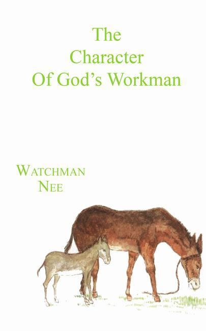 The Character of God's Workman als Taschenbuch