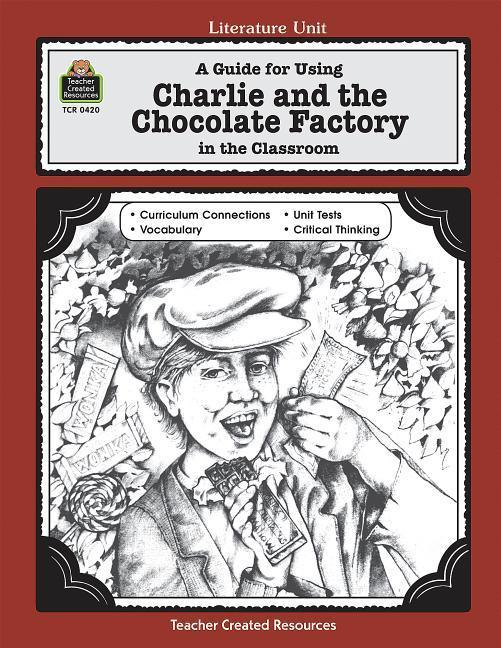 A Guide for Using Charlie & the Chocolate Factory in the Classroom als Taschenbuch
