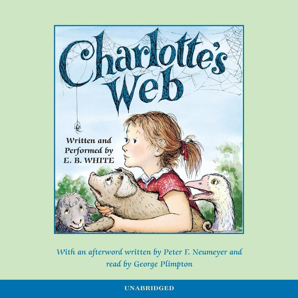 Charlotte's Web 50th Anniversary Retrospective Edition als Hörbuch
