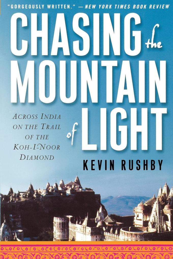 Chasing the Mountain of Light als Taschenbuch