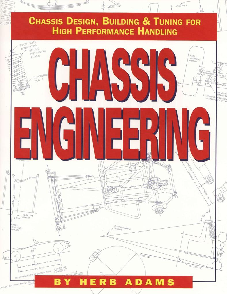 Chassis Engineering: Chassis Design, Building & Tuning for High Performance Cars als Taschenbuch