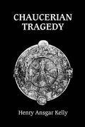 Chaucerian Tragedy