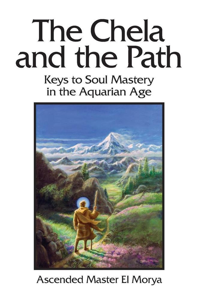 The Chela and the Path als Taschenbuch