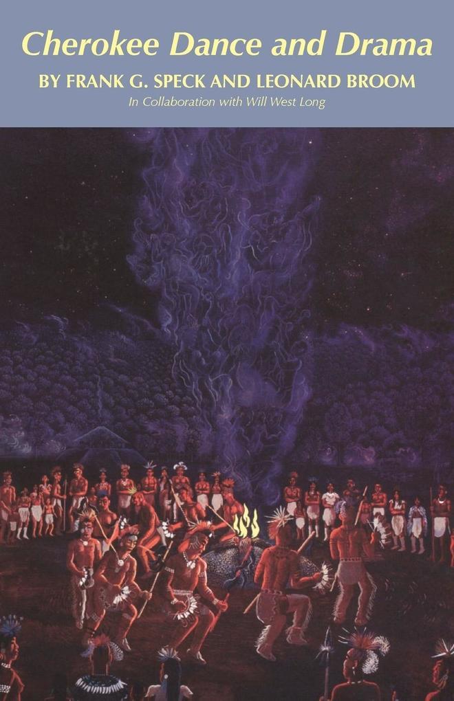Cherokee Dance and Drama als Taschenbuch