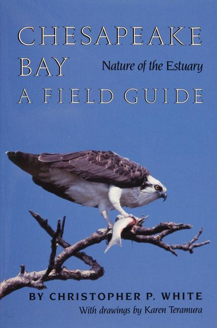 Chesapeake Bay Nature of the Estuary als Taschenbuch