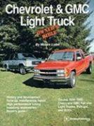Chevrolet & GMC Light Truck Owner's Bible