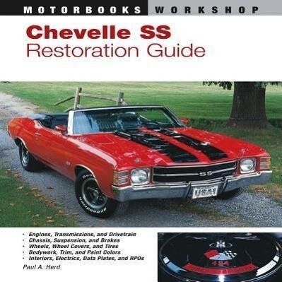 Chevelle SS Restoration Guide, 1964-1972 als Taschenbuch