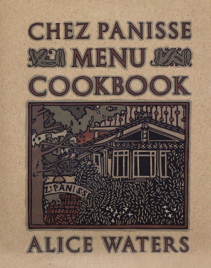 Chez Panisse Menu Cookbook als Taschenbuch
