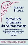 Methodische Grundlagen der Anthroposophie 1884 - 1901