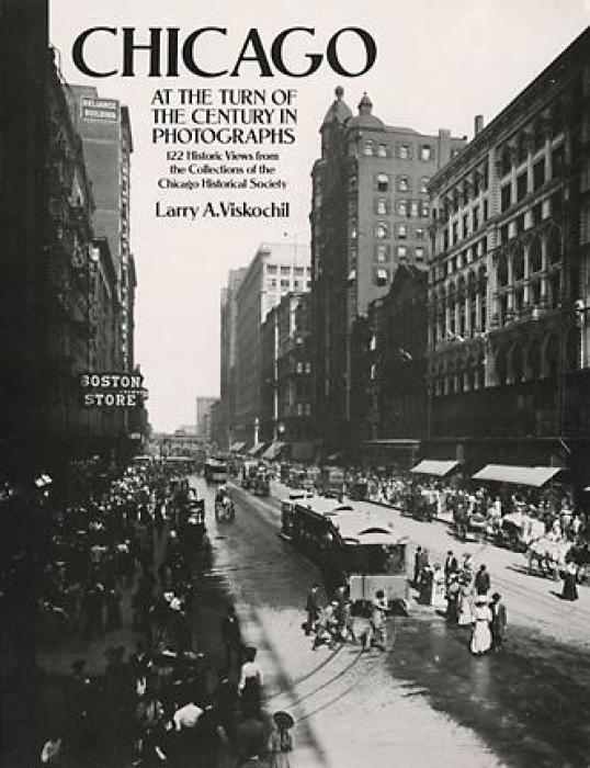 Chicago at the Turn of the Century in Photographs: 122 Historic Views from the Collections of the Chicago Historical Society als Taschenbuch