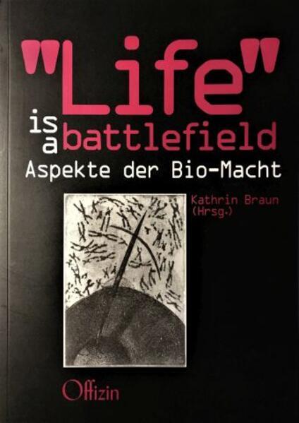 ´ Life´ is a Battlefield als Buch von