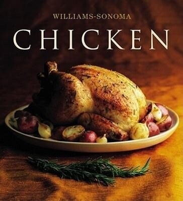The Williams-Sonoma Collection: Chicken als Buch