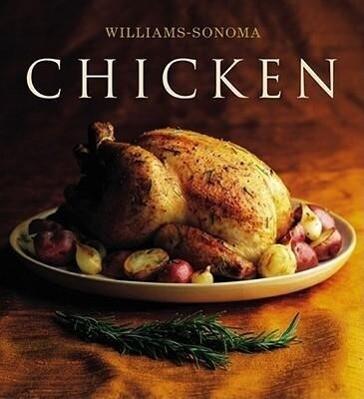 The Williams-Sonoma Collection: Chicken als Buch