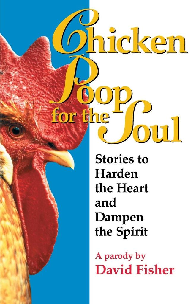 Chicken Poop for the Soul als Taschenbuch