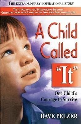 """A Child Called """"It: One Child's Courage to Survive als Taschenbuch"""