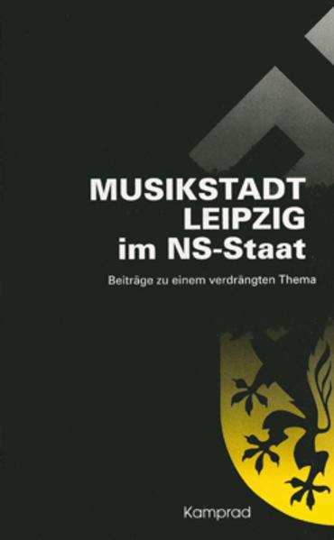 Musikstadt Leipzig im NS-Staat als Buch von Tho...
