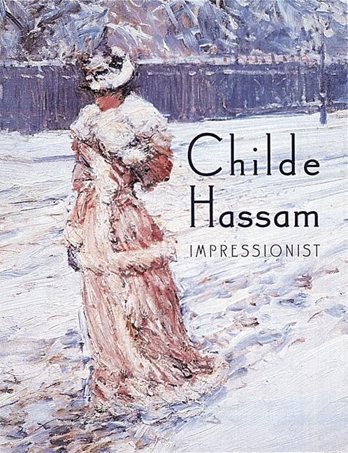 Childe Hassam: Impressionist als Buch