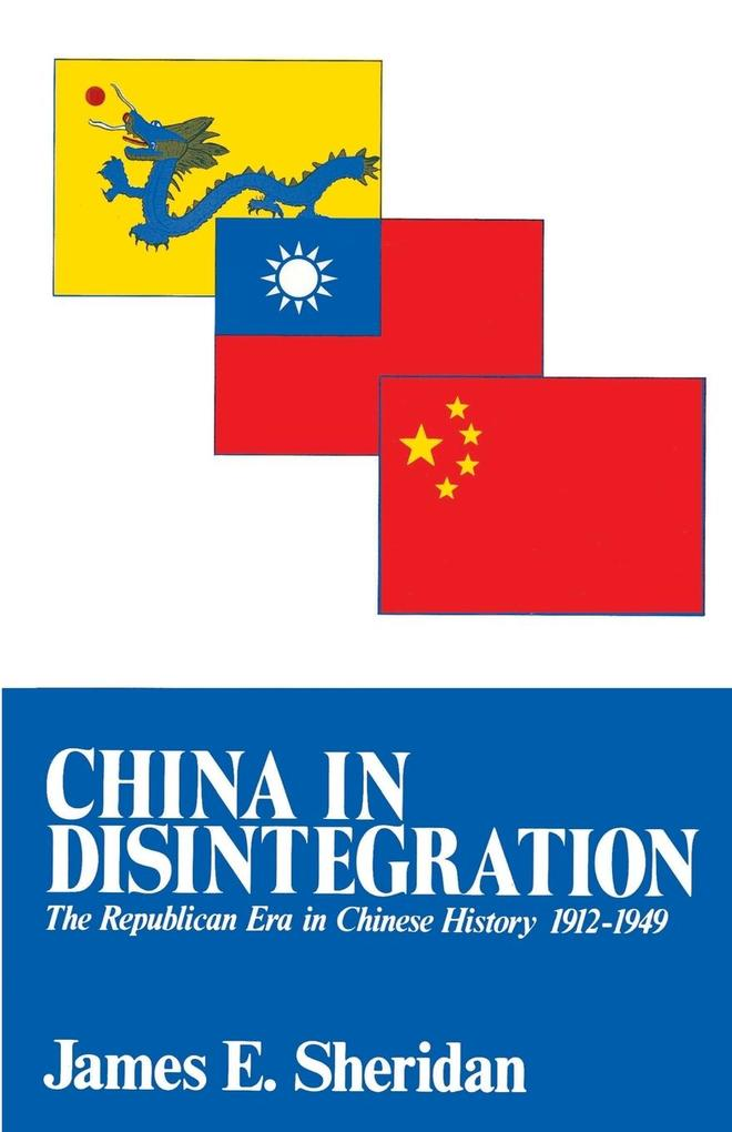 China in Disintegration: The Republican Era in Chinese History, 1912-1949 als Taschenbuch