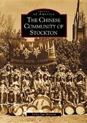 The Chinese Community of Stockton als Taschenbuch