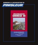 Pimsleur Chinese (Mandarin) Level 3 CD: Learn to Speak and Understand Mandarin Chinese with Pimsleur Language Programs als Hörbuch