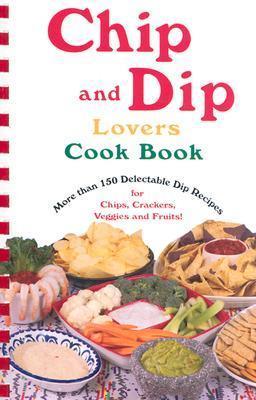 Chip and Dip Lovers Cookbook als Taschenbuch