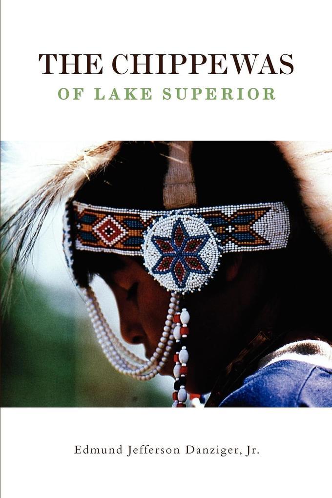 The Chippewas of Lake Superior als Taschenbuch