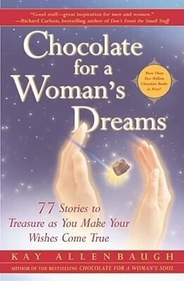 Chocolate for a Woman's Dreams: 77 Stories to Treasure as You Make Your Wishes Come True als Taschenbuch